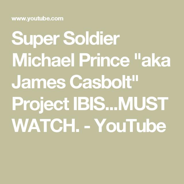 Super Soldier Michael Prince