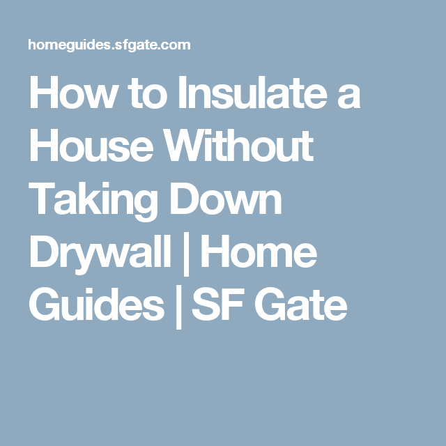 How To Insulate A House Without Taking Down Drywall Can Lights Repair Clinic Lg Washing Machines