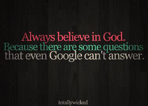 God Funny Saying Believe Funny God Google Questions Quote