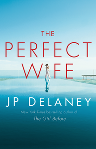Preuzimanje The Perfect Wife Pdf Besplatni J P Delaney Perfect Wife Thought Provoking Book Suspense Novel