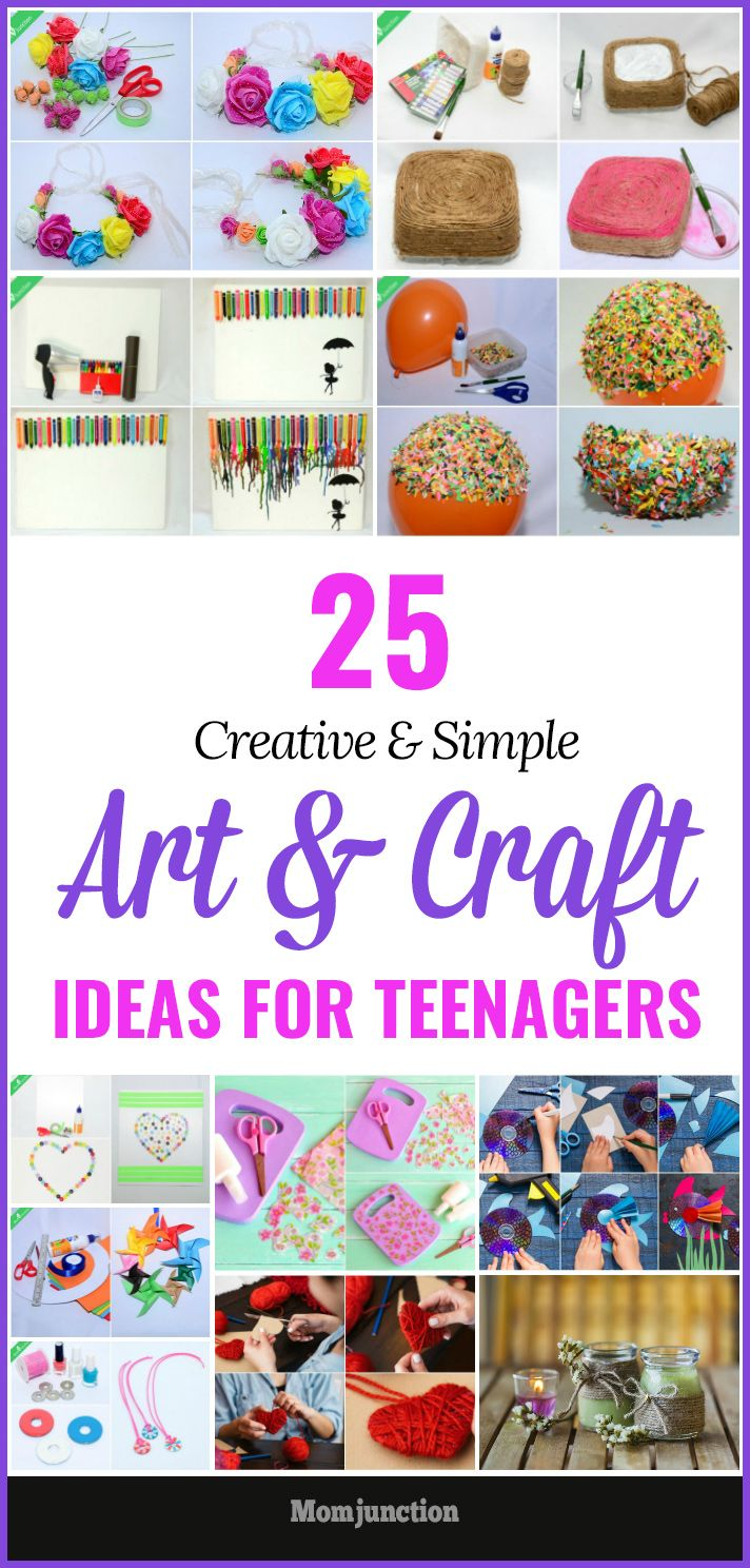 25 Creative And Simple Art And Craft Ideas For Teenagers Teenager Crafts Art Ideas For Teens Art Projects For Teens