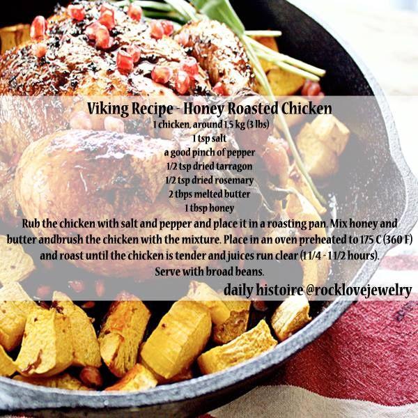 Viking Recipe Honey Roasted Chicken Viking Food Medieval Recipes Scandinavian Food