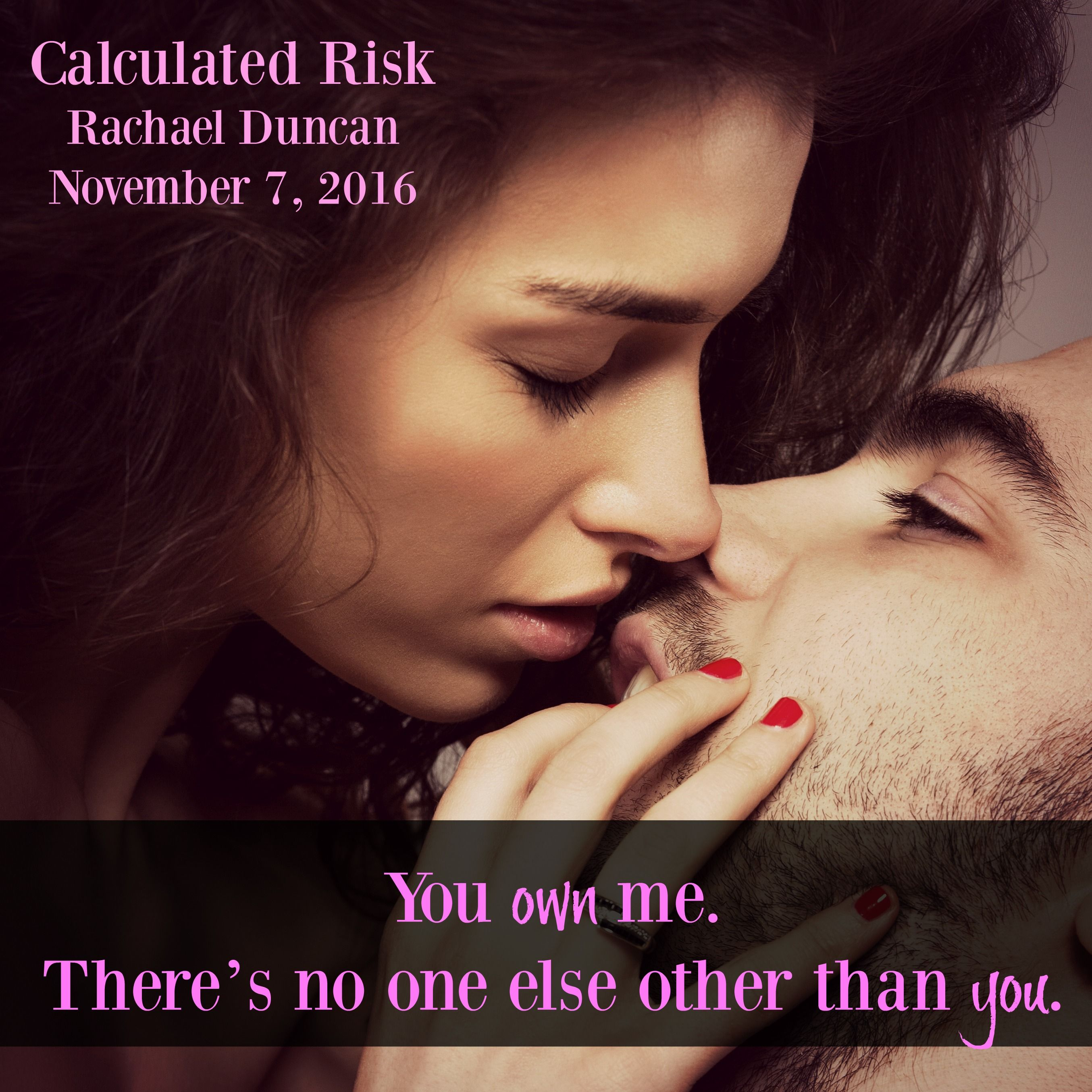 Calculated Risk By Rachael Duncan