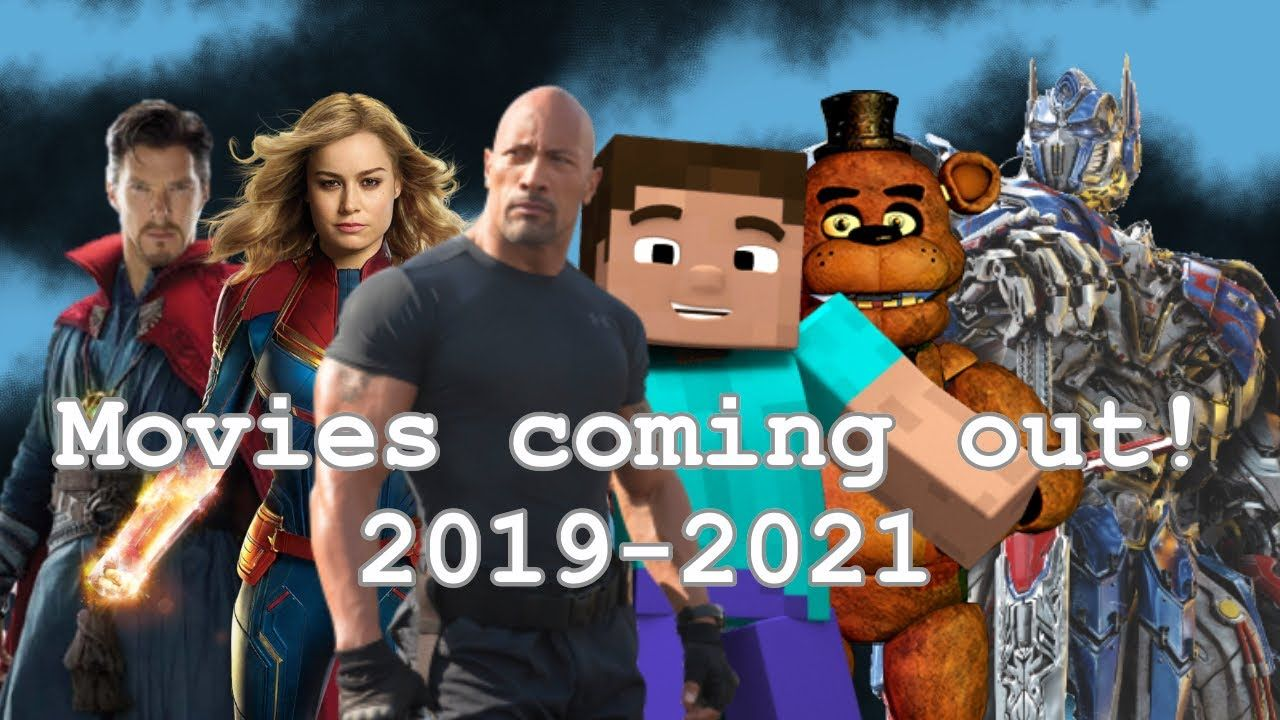 Movies coming out in 2019 to 2021 (warning headphone users