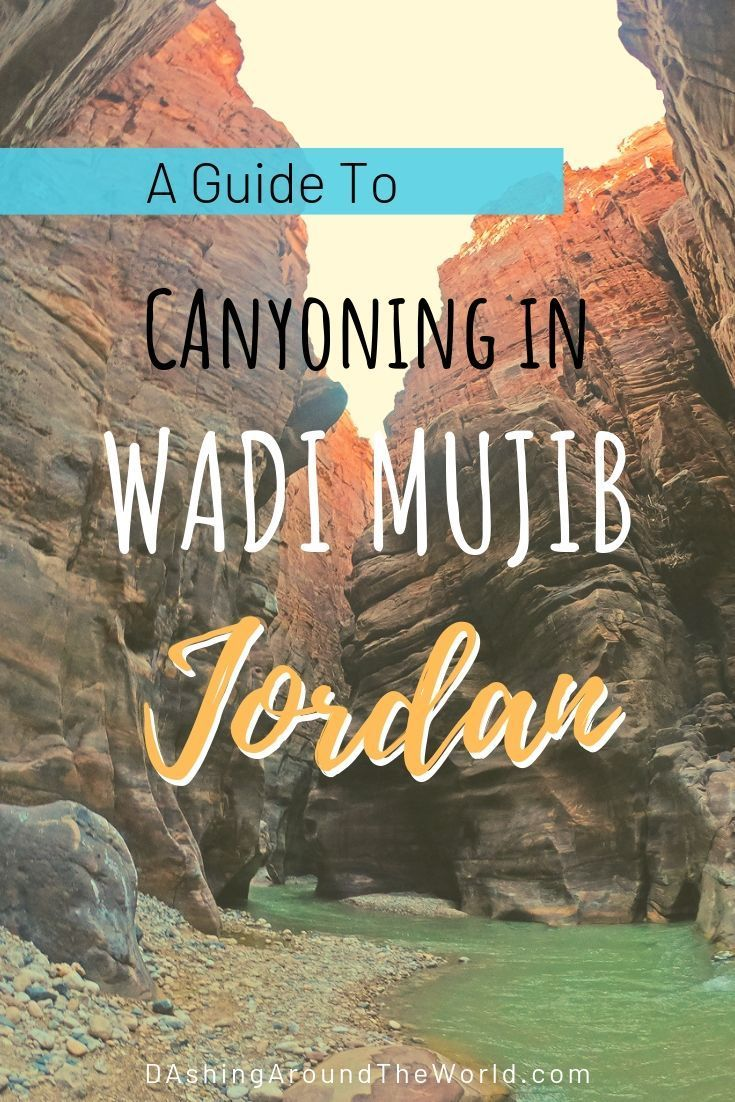 Everything you need to know for an incredible canyoning adventure on the Siq Trail in Wadi Mujib, Jordan. Why you should add Wadi Mujib to your bucket list! #traveltojordan