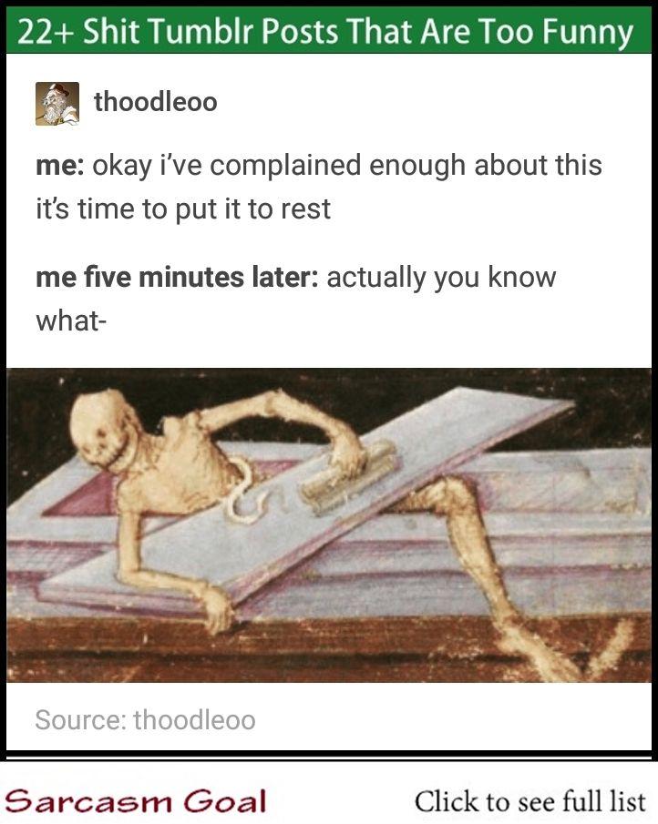 22 Shit Tumblr Posts That Are Too Funny Dankest Memes Memes Funny Memes
