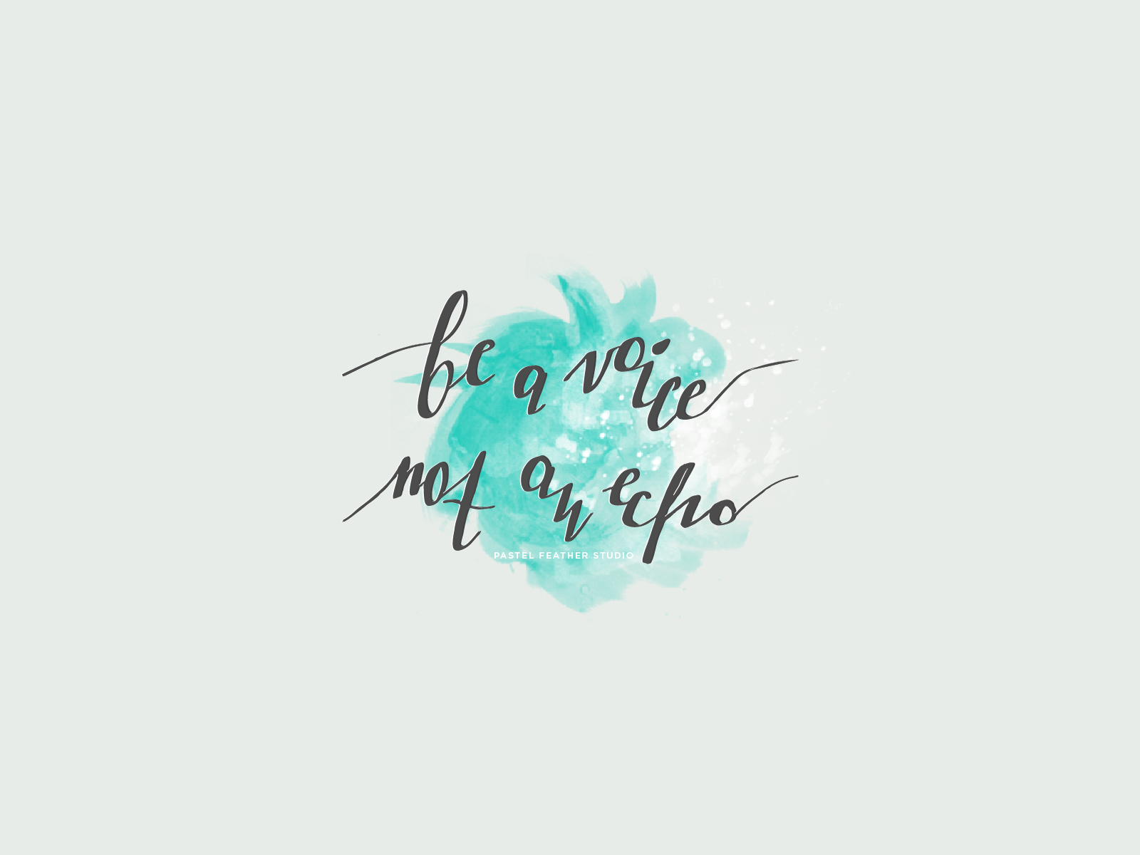 Minimal Be A Voice Quote Desktop Wallpaper Background Calligraphy Wallpaper Inspirational Desktop Wallpaper Watercolor Desktop Wallpaper