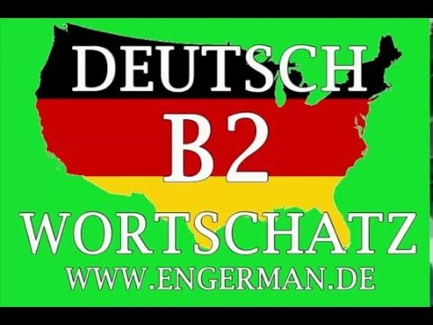Deutsch B2 Wortschatz | German B2 Level Vocabulary #2 | German