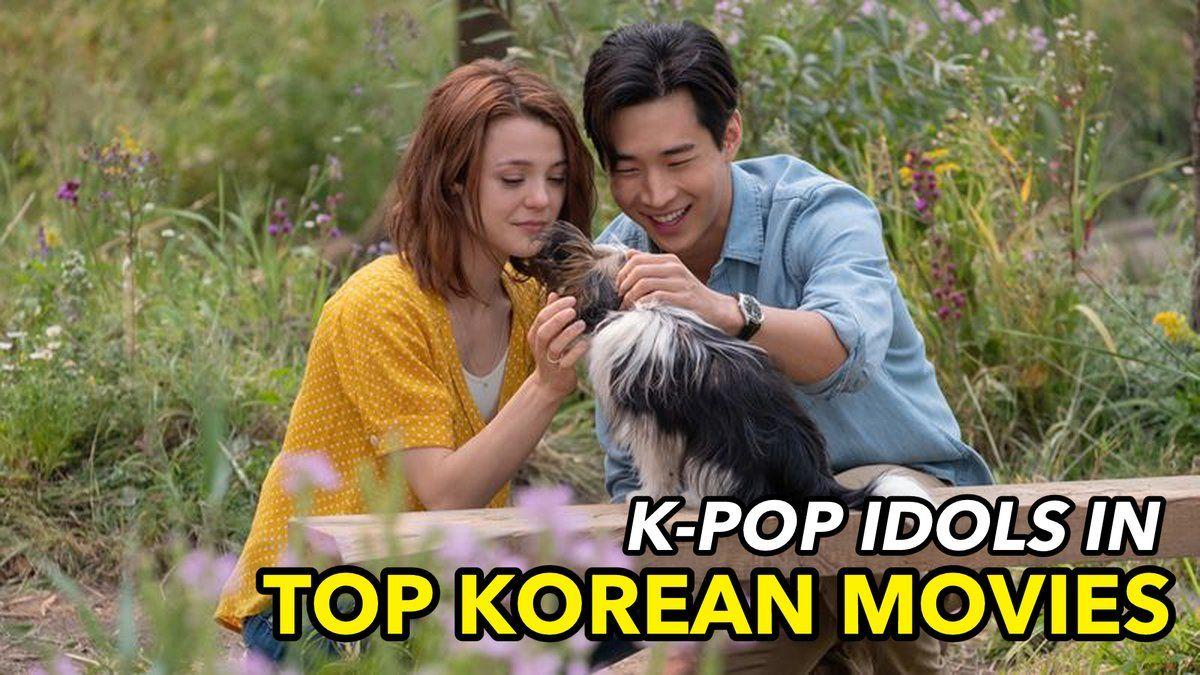 Top Movies Starring K Pop Idols Newspiece Kpop Idol Top Film Idol