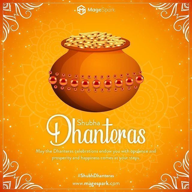 #MageSpark #Wishing You All #Happy and #Shubh_Dhanteras!!! May this Dhanteras shower you... #MageSpark #Wishing You All #Happy and #Shubh_Dhanteras!!! May this Dhanteras shower you with wealth and prosperity as you journey towards greater success. Happy Dhanteras!! #Dhanteras2019 #celebration #wealth #prosperity #enlight #GoddessLakshmi #divine #blessings #fortune #webdevelopement #webdesigning #ITcompany #Magento #WebDevelopment #EcommerceDevelopment #Surat #UnitedKingdom #MagentoCommerce #Mag