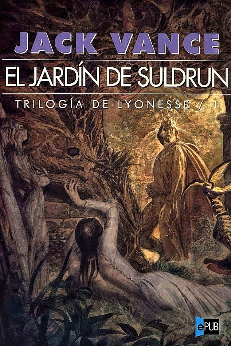 Cover For The Spanish Edition Of Jack Vance S Suldrun S Garden