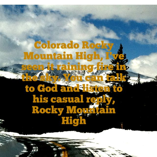 Colorado Rocky Mountain High John Denver Music And Lyrics That