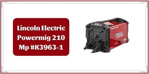 Lincoln K3963 1 Review Lincoln Electricity Power