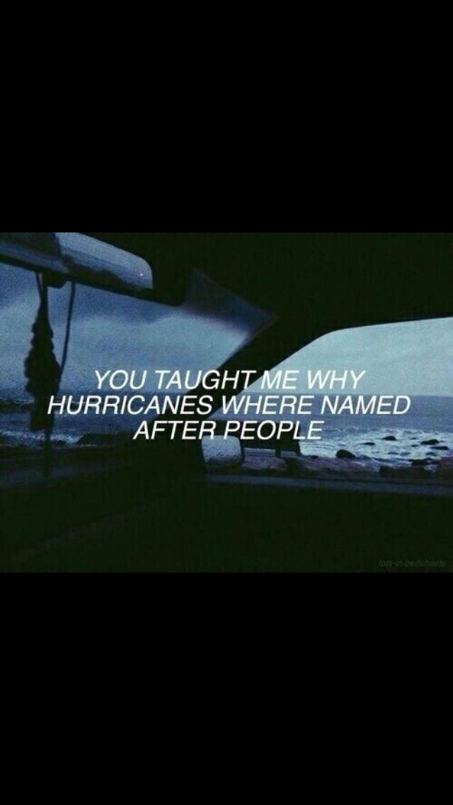 Hurricane Eve, I don't know if you're out there, but I'm still waiting for you to tell me I'm you.