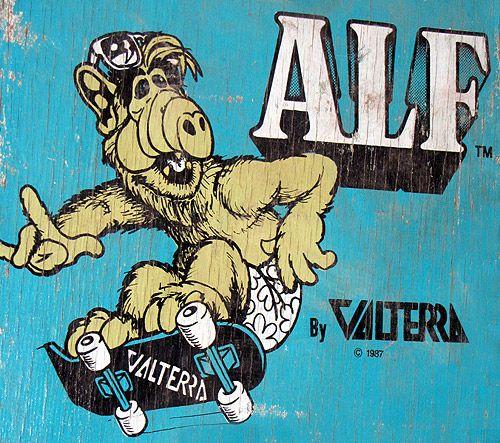 Valterra alf skateboard 1987 hell yeah