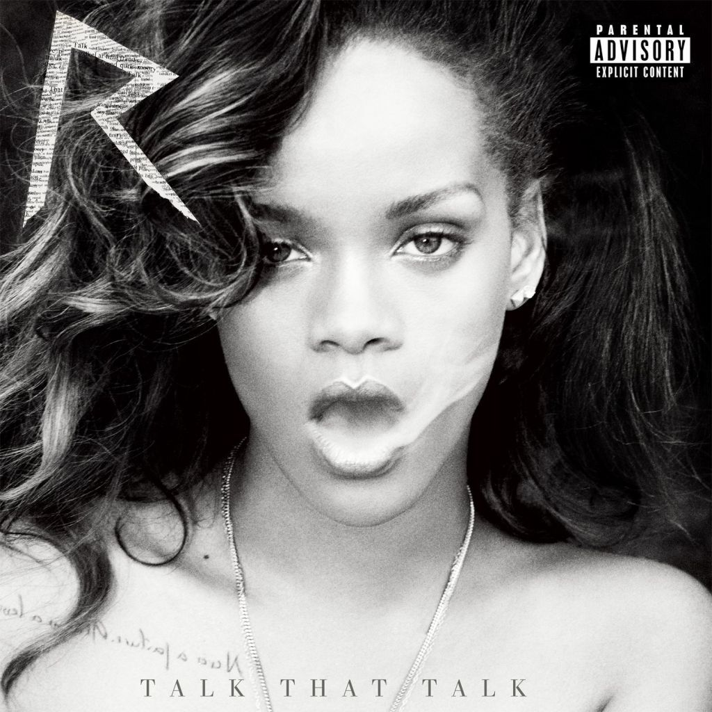 Rihanna Talk That Talk Album Review With Images Rihanna