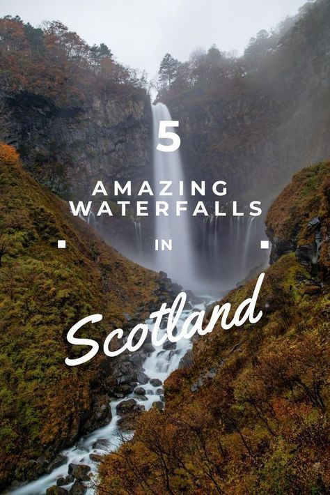 Scotland's Top 5 Waterfalls: Magical Fairytale Locations #travelscotland