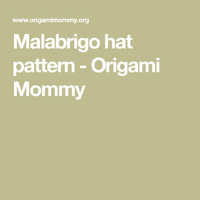 4a33fd663 Malabrigo hat pattern - Origami Mommy