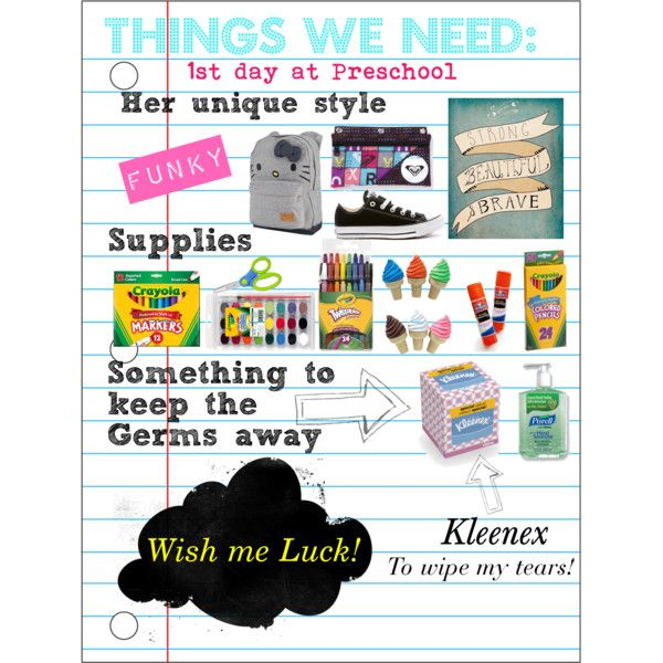 Things we need for the 1st day of Preschool! by kindasillymommy, via Polyvore