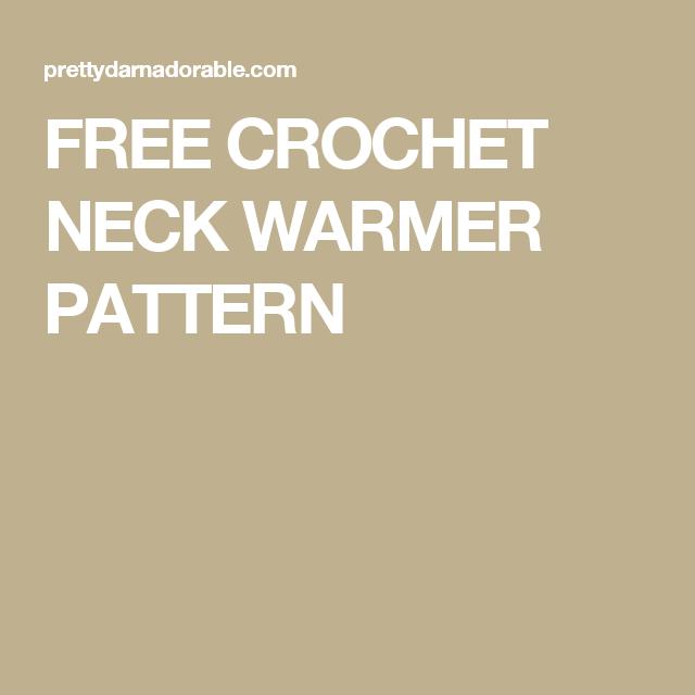 FREE CROCHET NECK WARMER PATTERN | looms | Pinterest