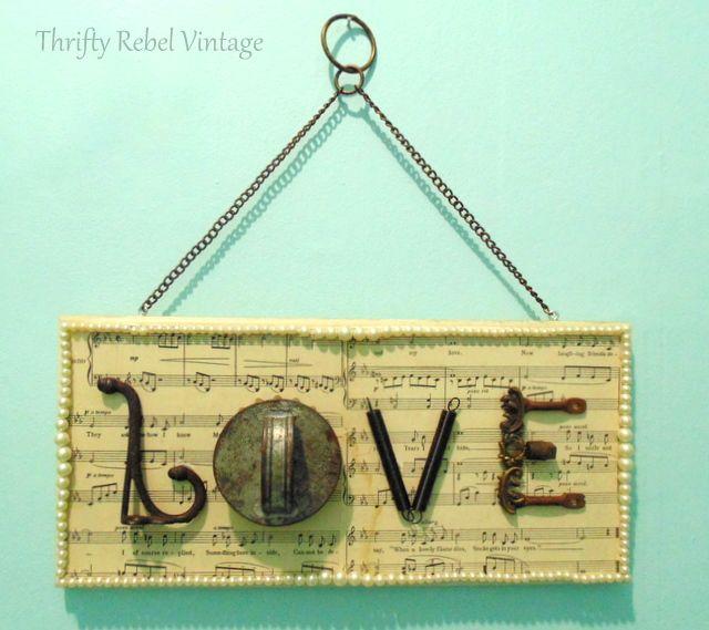 repurposed junk love sign / thriftyrebelvintage.com