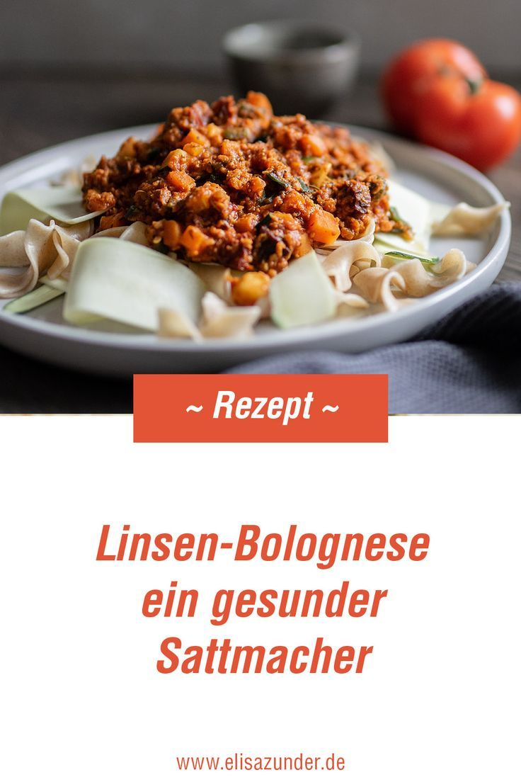 Rezept für eine himmlisch-leckere Linsen-Bolognese mit Dinkel- und Zucchini Nudeln