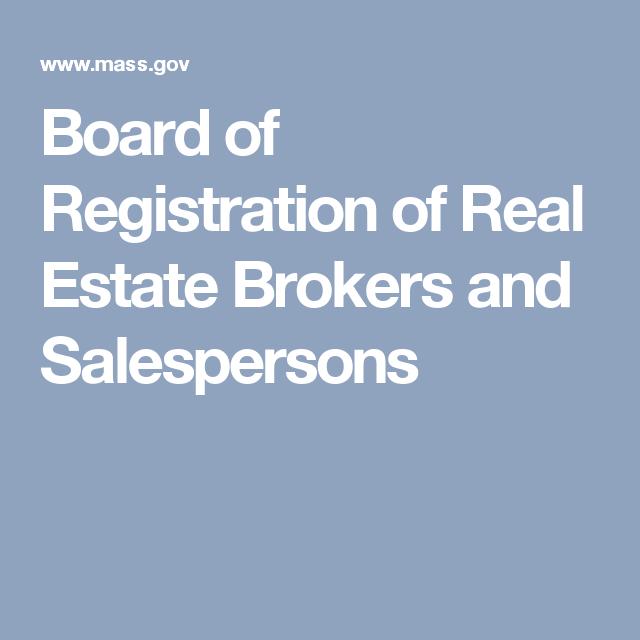 Board Of Registration Of Real Estate Brokers And Salespersons Real Estate Broker Brokers Salesperson