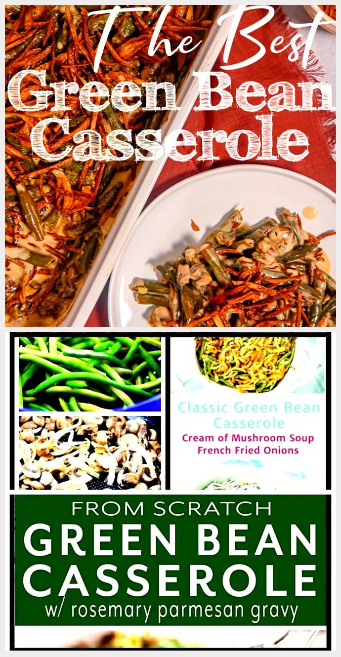 This fresh green bean casserole is made from scratch with no canned ingredients!...