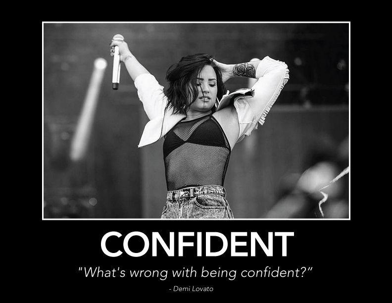 These 9 Demi Lovato Lyrics Make Perfect Motivational Posters Demi Lovato Lyrics Confident Demi Lovato Demi Lovato Quotes