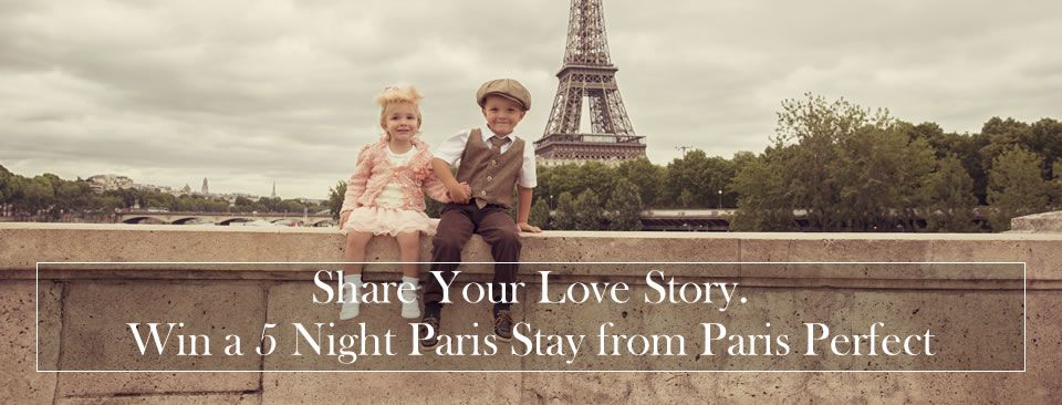 Share Your Love Story to Win a 5 Night Paris Stay from Paris Perfect Please vote for Gillian Vosper on this so she can go to Paris. (Her profile's at the bottom of the page so it's easy to find.)