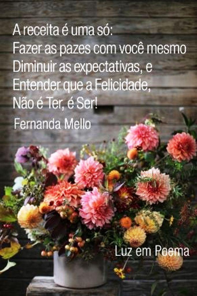 A receita é uma só: fazer as pazes com vocês mesma, diminuir as expectativas, e entender que a felicidade , não é ter, é SER!!!