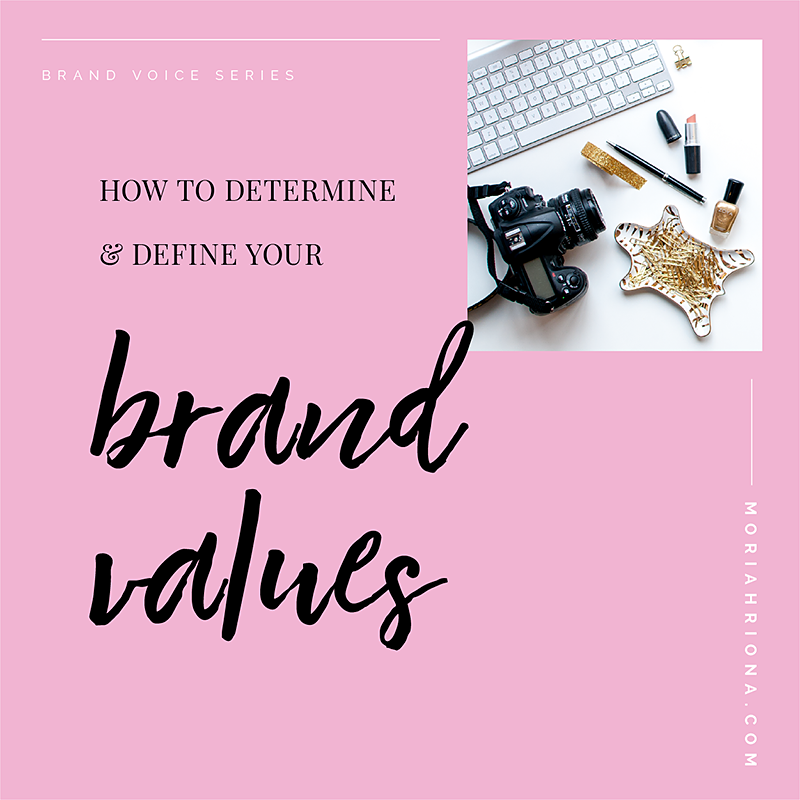 Brand Values How To Determine Define Your Own Brand Values Brand Voice Business Blog Build Your Brand