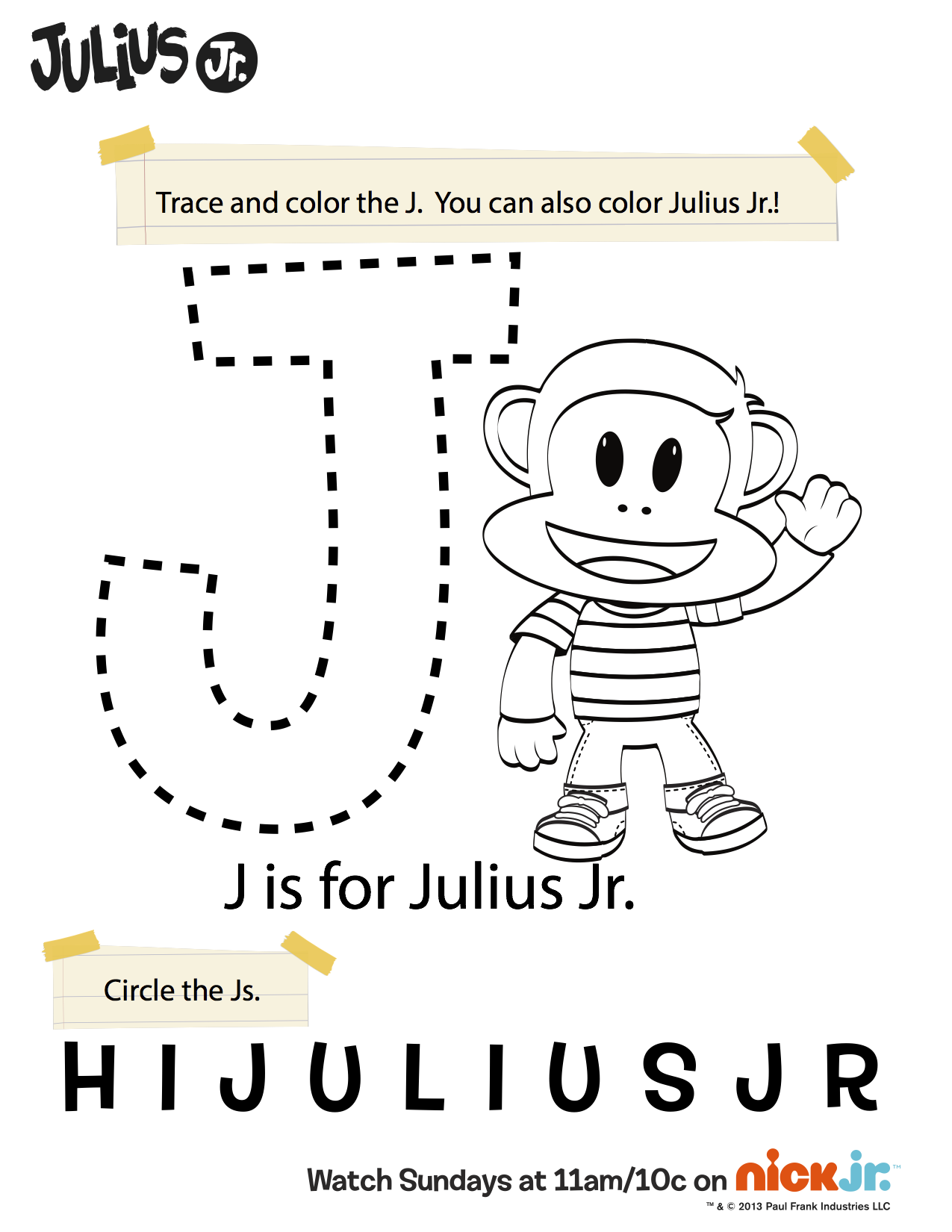 J Is For Julius Jr