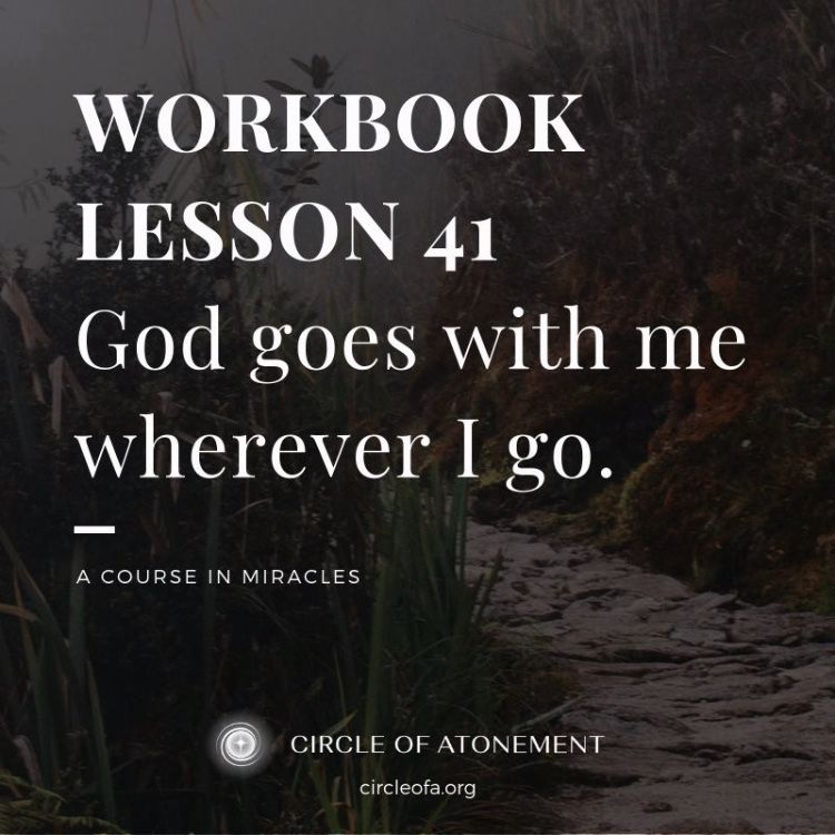 Workbook Lesson 41 Ce Edition A Course In Miracles Acim