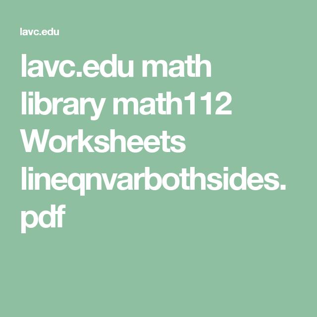 lavc.edu math library math112 Worksheets lineqnvarbothsides.pdf ...