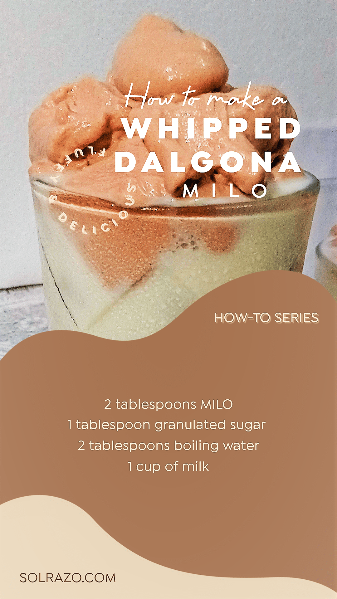 How To Make Dalgona Milo Sol Razo Recipe Milo Recipe Easy Drink Recipes Coffee Ingredients