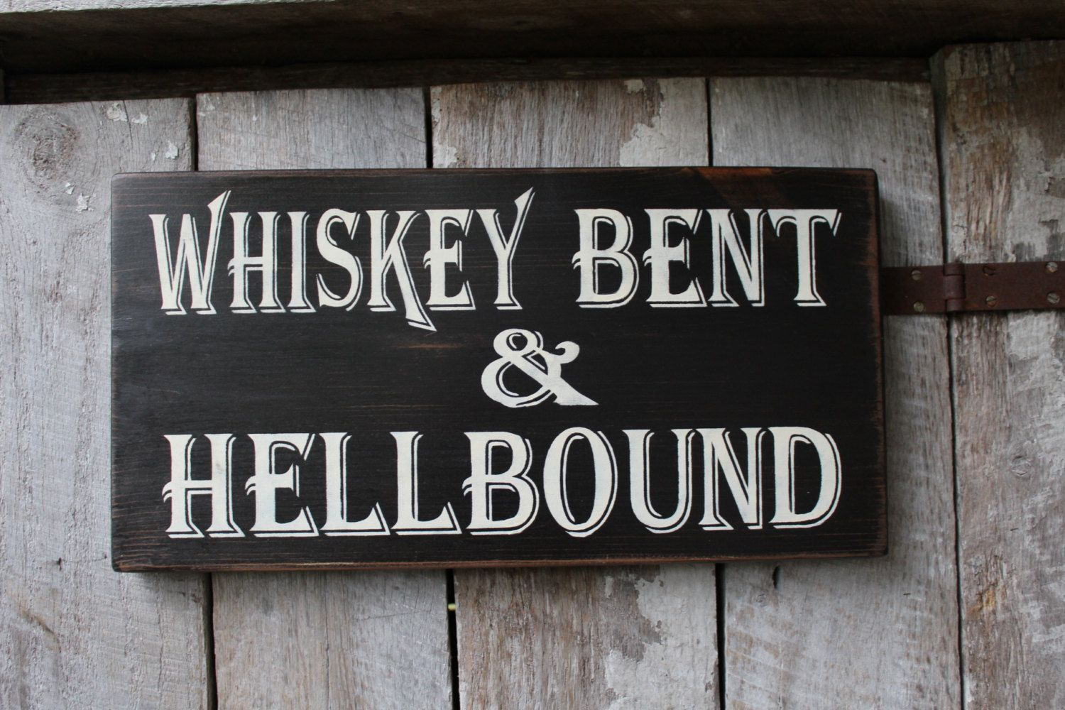 Primitive Wood Sign Whiskey Bent & Hell Bound Bar Decor Lyrics Stage Hippie Weed Cabin Rustic Man Cave Patio Decor Biker Outlaw Rocker #mancave