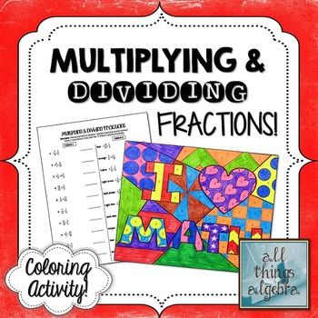 Multiplying and Dividing Fractions Coloring Activity | My TpT Store ...