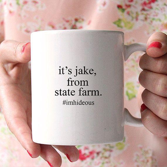 Statefarm Quote Coffee Mug  Ceramic Coffee Mug  Funny Quote Mug Coffee Lovers .