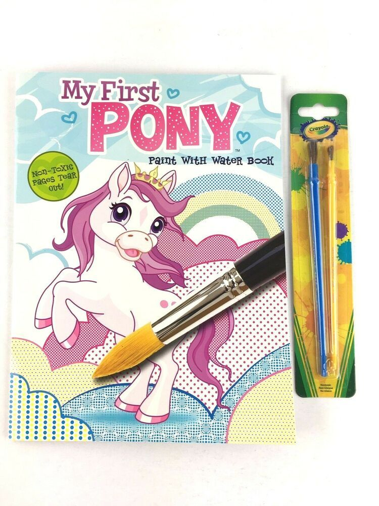 My First Pony Paint With Water Coloring Book For Kids Crayola Brushes 2 In Pkg Ebay Coloring Books Christmas Coloring Books Coloring For Kids