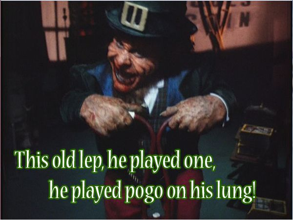 The 10 Most Wtf Leprechaun Quotes Horror Movie Quotes Leprechaun Quotes Leprechaun Movie