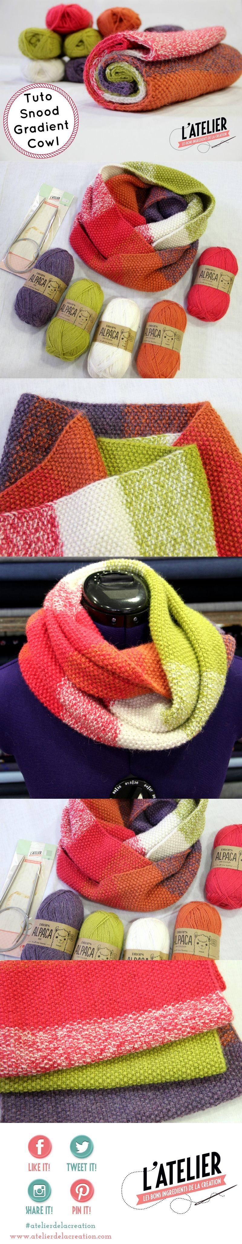 tuto snood au tricot gradient cowl Atelier de la creation | Tricot ...