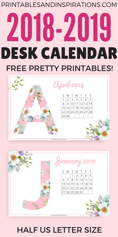 Pretty Desk Calendar 2018 And 2019 Free Printables