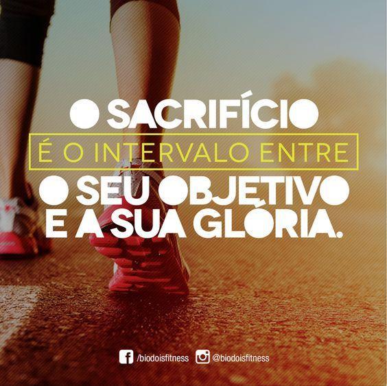 Frases,imagens, Sacrificio, Gloria, Motivacional