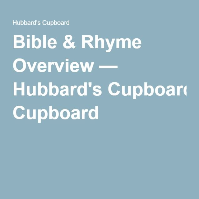 Bible & Rhyme Overview — Hubbard's Cupboard