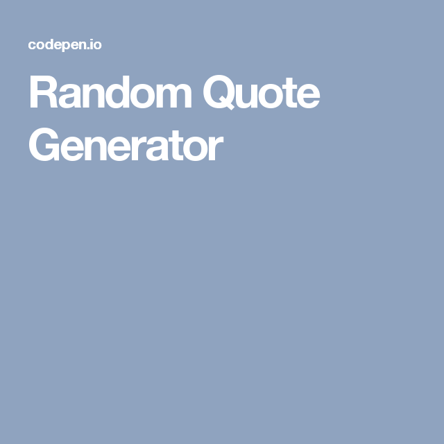 Quote Generator Random Quote Generator  Business Blog  Pinterest  Quote