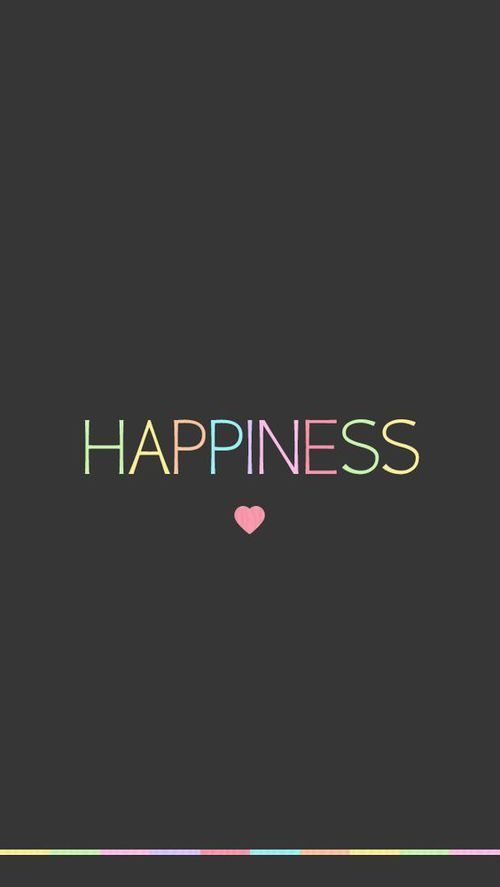 Happiness Happy And Wallpaper Image Inspirational Quotes Happy Quotes Cellphone Wallpaper