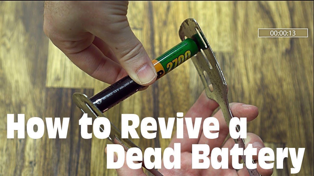 How To Revive A Dead Aa Aaa Battery Rechargeable Batteries Dead Battery Battery