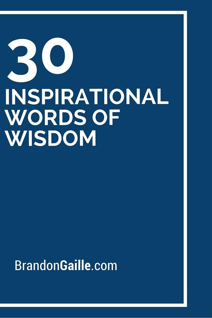 Wisdom Quotes Inspirational: 30 Inspirational Words Of Wisdom