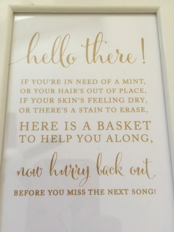 Cute bathroom sign for wedding guests. Can place with items put in restroom  for guests